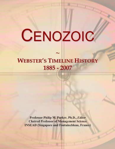 Cenozoic: Webster's Timeline History, 1885 - 2007