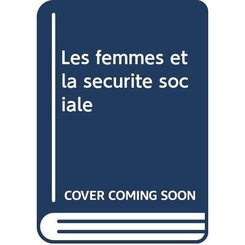 Les femmes et la sécurité sociale