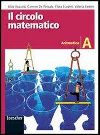 Il circolo matematico. Aritmetica A-Geometria A-Prove INVALSI. Con espanssione online. Per la Scuola media