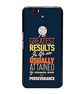 PrintVisa Designer Back Case Cover for Huawei Nexus 6P :: Huawei Google Nexus 6P (Quote Greatest Results In Life Usually Attained Common)