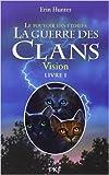 1 la guerre des clans iii vision de erin hunter 20 octobre 2011