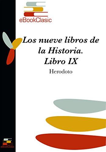 Los nueve libros de la Historia IX (Anotado) por Herodoto