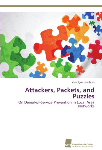 Attackers, Packets, and Puzzles: On Denial-of-Service Prevention in Local Area Networks - Denial-of-service