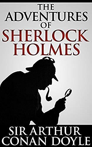 The Adventures of Sherlock Holmes By Arthur Conan Doyle ...