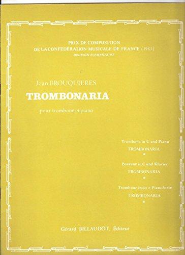 Partitions classique BILLAUDOT BROUQUIERES JEAN - TROMBONARIA - TROMBONE & PIANO Trombone
