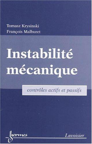 Instabilité mécanique : Contrôles actifs et passifs par Tomasz Krysinski