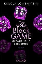 The Black Game - Gefährliche Erlösung: Roman