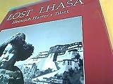 Lost Lhasa: Heinrich Harrer's Tibet
