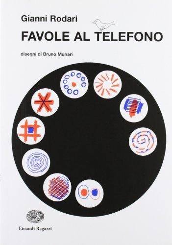 Favole al telefono (La biblioteca di Gianni Rodari) por Gianni Rodari