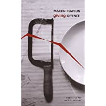 Giving Offence (Manifestos for the 21st Century (Hardcover))