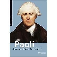 """Pascal Paoli : """"Père de la patrie Corse"""""""