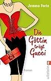 Die Göttin trägt Gucci