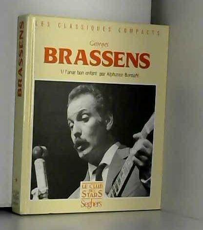 Georges Brassens, tome 1 : L'Anar bon enfant par Alphonse Bonnafé