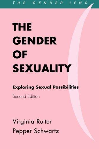 the-gender-of-sexuality-exploring-sexual-possibilities-gender-lens-series-by-rutter-virginia-schwart