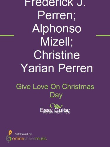 Give Love On Christmas Day.Give Love On Christmas Day Ebook Alphonso Mizell Christine