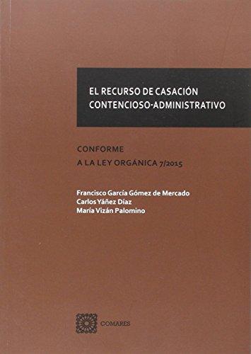Recurso de casación contencioso-administrativo,El
