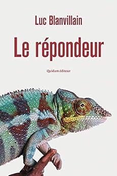 Le Répondeur (MADE IN EUROPE) par [BLANVILLAIN, Luc]