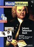 Musik & Bildung 1999/05 - Johann Sebastian Bach