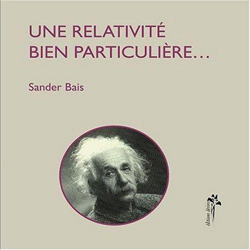 Une relativite bien particulieree
