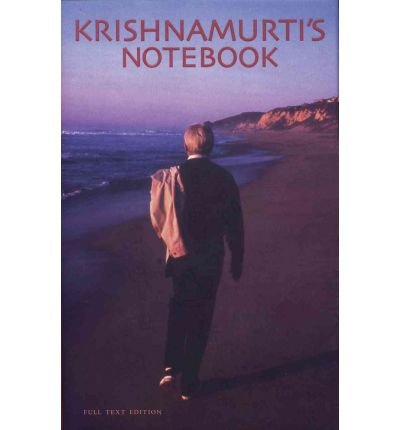 [(Krishnamurtis Notebook (PB))] [Author: Jiddu Krishnamurti] published on (July, 2008)