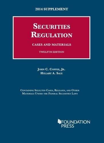 Securities Regulation: 2014 Case Supplemen (University Casebook Series) by John Coffee Jr (2014-07-31)