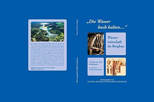 Halten Wasser (Die Wasser hoch halten: Wasserwirtschaft im Harz)