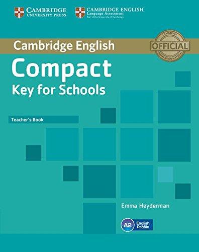 Compact Key For Schools. Teacher's book