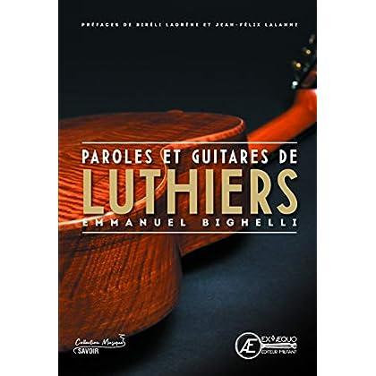 Paroles et guitares de luthiers
