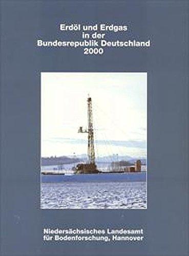 Erdöl und Erdgas in der Bundesrepublick Deutschland 2000