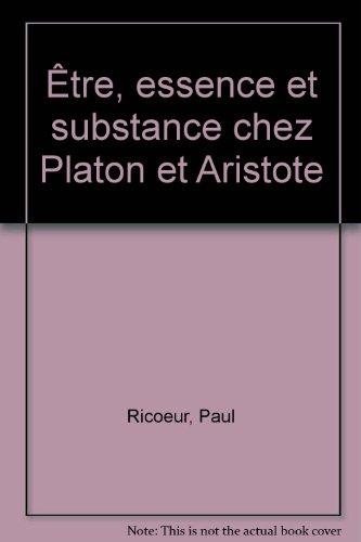 Être, essence et substance chez Platon et Aristote