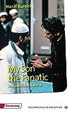My Son the Fanatic: Textbook (Diesterwegs Neusprachliche Bibliothek - Englische Abteilung, Band 32) - Hanif Kureishi
