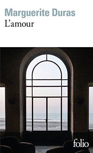 L'Amour par Marguerite Duras