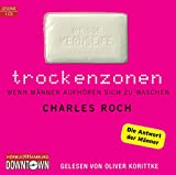Trockenzonen: 1 CD - Charles Roch