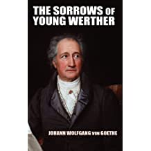 The Sorrows of Young Werther by Johann Wolfgang von Goethe (2011-12-19)
