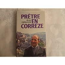 Prêtre en Corrèze : 1929-1979