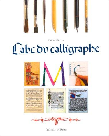 L'abc du calligraphe par David Harris