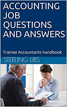 Utorrent Para Descargar ACCOUNTING JOB QUESTIONS AND ANSWERS: Trainee Accountants handbook Kindle Puede Leer PDF