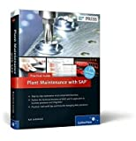 [(Plant Maintenance with SAP - Practical Guide)] [By (author) Karl Liebstückel] published on (December, 2013)