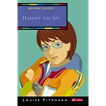 Harriet the Spy (Collins Modern Classics) by Louise Fitzhugh (2004-01-05)