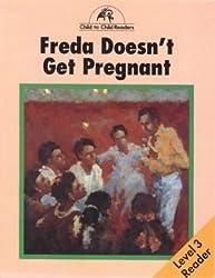 Freda Doesn't Get Pregnant Level 3 Reader