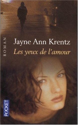 Les yeux de l'amour par Jayne-Ann Krentz