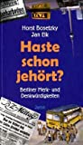Haste schon jehört?: Berliner Merk- und Denkwürdigkeiten - Horst Bosetzky, Jan Eik