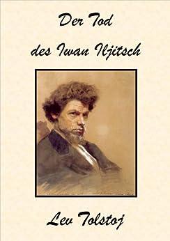 Der Tod des Iwan Iljitsch von [Tolstoi, Lew]