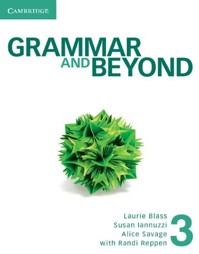 Grammar and Beyond Level 3 Student's Book, Workbook, and Writing Skills Interactive for Blackboard Pack