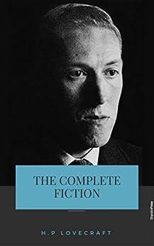 H. P. Lovecraft: The Complete Fiction por H. P. Lovecraft epub
