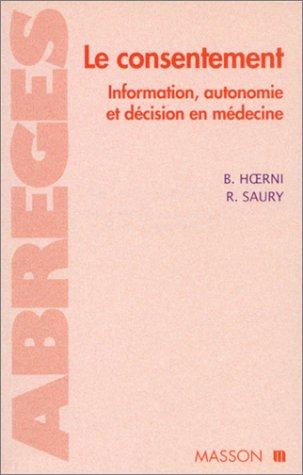 Le consentement par Bernard Hoerni, Robert Saury