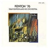 Songtexte von Stan Kenton and His Orchestra - Kenton '76