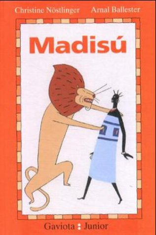 Madisú: Basada en un relato de Frank Abu Sidibé (Gaviota junior)