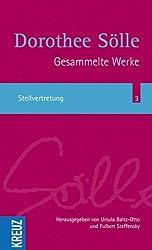 Gesammelte Werke / Stellvertretung