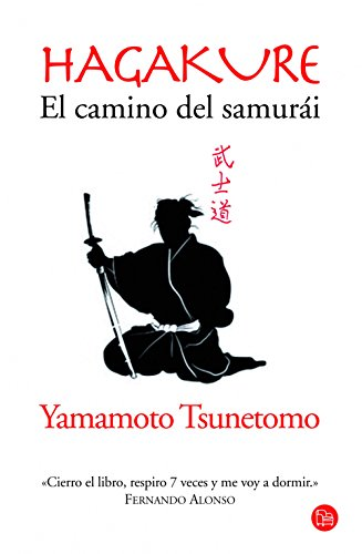 Hagakure. El camino del samurái por Yamamoto Tsunetomo